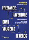 Télécharger le livre : Freelance : une aventure dont vous êtes le héros