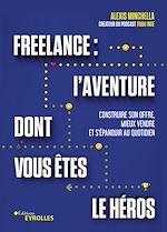 Download this eBook Freelance : une aventure dont vous êtes le héros