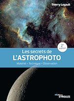Download this eBook Les secrets de l'astrophoto - 2e édition