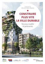 Download this eBook Construire plus vite la ville durable