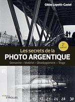 Download this eBook Les secrets de la photo argentique
