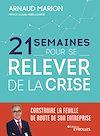 Télécharger le livre :  21 semaines pour se relever de la crise
