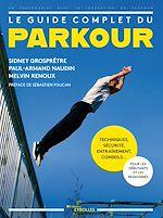 Download this eBook Le guide complet du parkour