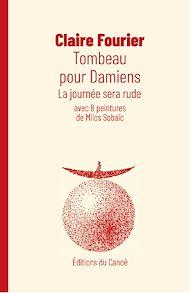 Téléchargez le livre :  Tombeau pour Damiens