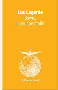 Téléchargez le livre :  Bowie, la touche étoile
