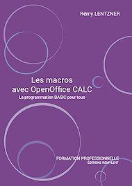 Téléchargez le livre :  Les macros avec OpenOffice CALC
