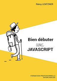 Téléchargez le livre :  Bien débuter avec JavaScript