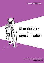 Download this eBook Bien débuter en programmation