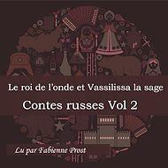 Téléchargez le livre :  Le roi de l'onde et Vassilissa la sage (Contes russes - Volume 2)