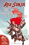 Télécharger le livre :  Red Sonja, l'Autre Monde, Tome 2 : Les chemins de traverse