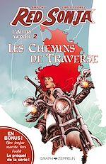 Téléchargez le livre :  Red Sonja, l'Autre Monde, Tome 2 : Les chemins de traverse