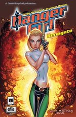 Téléchargez le livre :  Danger Girl - Renégate
