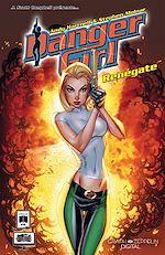 Download this eBook Danger Girl - Renégate