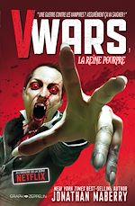 Téléchargez le livre :  V-Wars, la Reine Pourpre Volume 1
