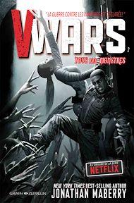 Téléchargez le livre :  V-Wars, Tome 2 : Tous des monstres
