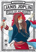 Téléchargez le livre :  Janis Joplin : Piece of my Heart