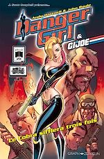 Download this eBook Danger Girl & G.I. Joe : Le Cobra sifflera trois fois