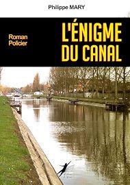 Téléchargez le livre :  L'Énigme du Canal