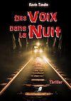 Télécharger le livre :  Des Voix dans la Nuit