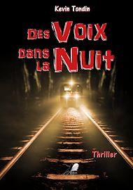 Téléchargez le livre :  Des Voix dans la Nuit