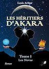 Télécharger le livre :  Les Héritiers d'Akara - Tome 1