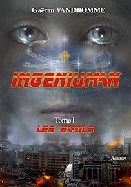 Téléchargez le livre :  Ingeniuman - Tome 1