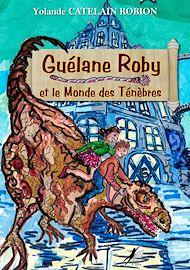 Téléchargez le livre :  Guélane Roby