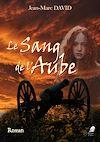 Télécharger le livre :  Le Sang de l'Aube