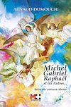 Télécharger le livre :  MICHEL GABRIEL RAPHAËL ET LES AUTRES