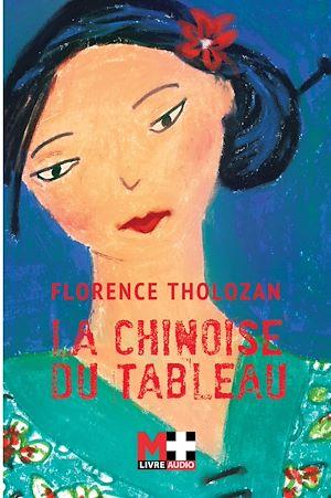 Téléchargez le livre :  La Chinoise du tableau