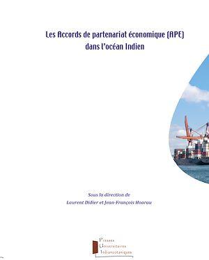Téléchargez le livre :  Les Accords de partenariat économique (APE) dans l'océan Indien