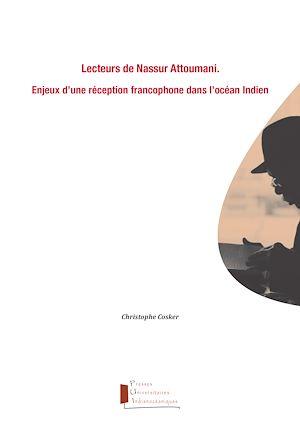 Téléchargez le livre :  Lecteurs de Nassur Attoumani. Enjeux d'une réception francophone dans l'océan Indien