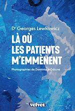 Téléchargez le livre :  Là où les patients m'emmènent