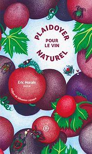 Téléchargez le livre :  Plaidoyer pour le vin naturel