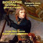 Download this eBook Bonaparte, du collège au général d'armée