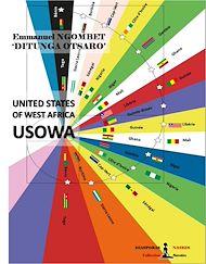 Téléchargez le livre :  The United States Of West Africa - USOWA