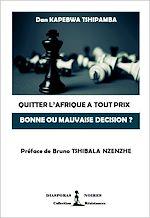 Téléchargez le livre :  Quitter l'Afrique à tout prix, bonne ou mauvaise décision ?