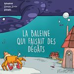 Download this eBook La baleine qui faisait des dégâts