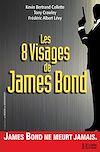 Télécharger le livre :  Les 8 visages de James Bond