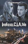 Télécharger le livre :  Indisso.C.I.A.ble