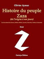 Téléchargez le livre :  Histoire du peuple Zaza