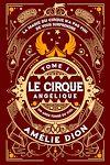 Télécharger le livre :  Le Cirque Angélique 1