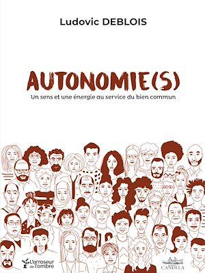Téléchargez le livre :  AUTONOMIE(S)