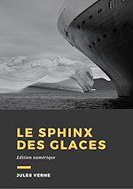 Download this eBook Le Sphinx des glaces