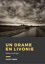 Download this eBook Un drame en Livonie