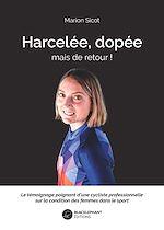 Download this eBook Harcelée, dopée, mais de retour !
