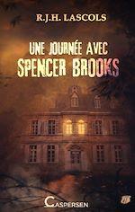 Download this eBook Une journée avec Spencer Brooks