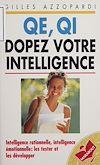 Télécharger le livre :  QE, QI : dopez votre intelligence