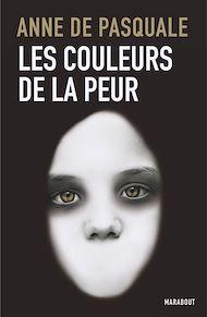 Téléchargez le livre :  Les couleurs de la peur