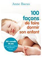 100 façons de faire dormir son enfant |